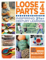 Loose Parts 4- Inspiring 21st-Century Learning