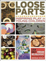 Loose Parts- Inspiring Play in Young Children